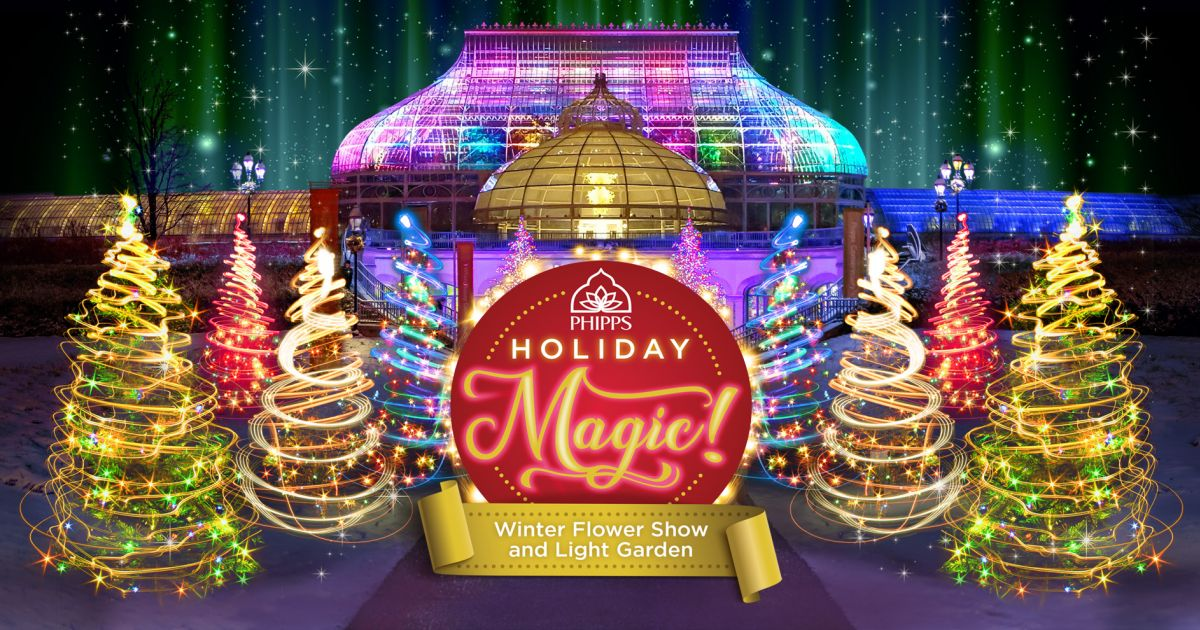 Pittsburgh Christmas Shows.Holiday Magic Winter Flower Show And Light Garden Phipps